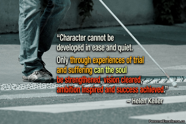 Helen Keller quote about suffering developing character