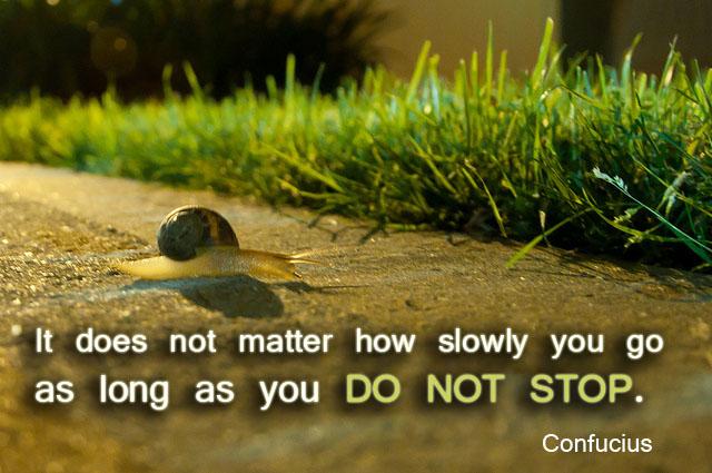 Confucius quote about not stopping