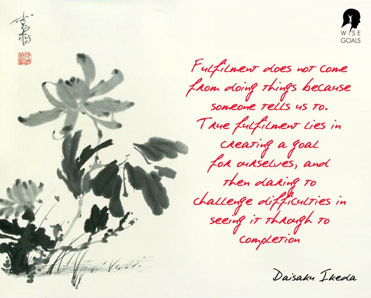 Daisaku Ikeda quote on fulfilment